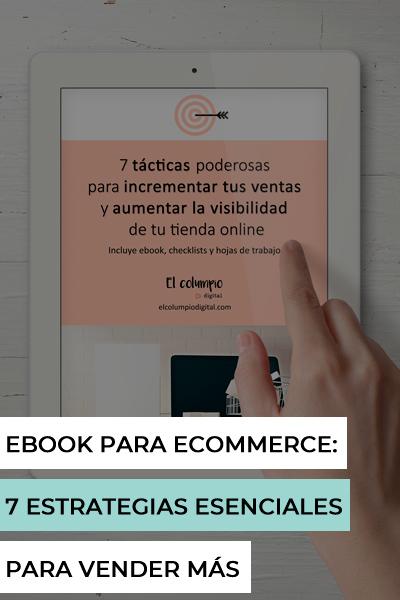 Ebook para ecommerce: 7 estrategias esenciales para vender más en tu tienda online