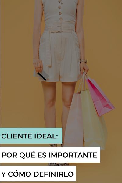 Cliente ideal: por qué es importante y cómo definirlo